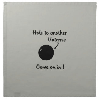 Black Hole - Hole to another Universe Napkin