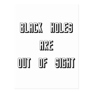 Black Holes Are Out of Sight Postcard
