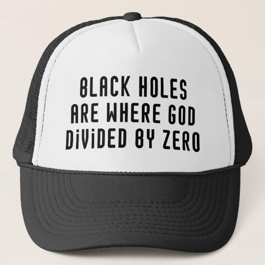 Black Holes Zero Trucker Hat