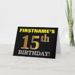 "[ Thumbnail: Black, Imitation Gold ""15th Birthday"" Card ]"