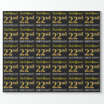 "[ Thumbnail: Black, Imitation Gold ""22nd Birthday"" Wrapping Paper ]"