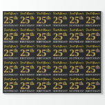 "[ Thumbnail: Black, Imitation Gold ""25th Birthday"" Wrapping Paper ]"