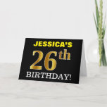 "[ Thumbnail: Black, Imitation Gold ""26th Birthday"" Card ]"