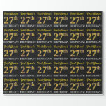 "[ Thumbnail: Black, Imitation Gold ""27th Birthday"" Wrapping Paper ]"