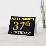 "[ Thumbnail: Black, Imitation Gold ""37th Birthday"" Card ]"