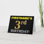 "[ Thumbnail: Black, Imitation Gold ""3rd Birthday"" Card ]"
