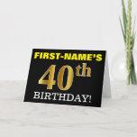 "[ Thumbnail: Black, Imitation Gold ""40th Birthday"" Card ]"