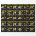 "[ Thumbnail: Black, Imitation Gold ""40th Birthday"" Wrapping Paper ]"