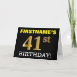 "[ Thumbnail: Black, Imitation Gold ""41st Birthday"" Card ]"