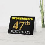 "[ Thumbnail: Black, Imitation Gold ""47th Birthday"" Card ]"