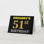 "[ Thumbnail: Black, Imitation Gold ""51st Birthday"" Card ]"