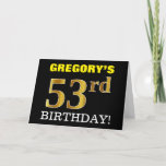 "[ Thumbnail: Black, Imitation Gold ""53rd Birthday"" Card ]"