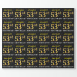 "[ Thumbnail: Black, Imitation Gold ""53rd Birthday"" Wrapping Paper ]"