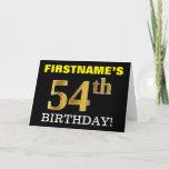 "[ Thumbnail: Black, Imitation Gold ""54th Birthday"" Card ]"