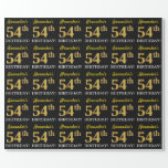 "[ Thumbnail: Black, Imitation Gold ""54th Birthday"" Wrapping Paper ]"