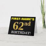 "[ Thumbnail: Black, Imitation Gold ""62nd Birthday"" Card ]"