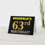 "[ Thumbnail: Black, Imitation Gold ""63rd Birthday"" Card ]"