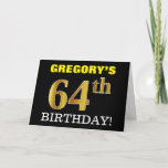 "[ Thumbnail: Black, Imitation Gold ""64th Birthday"" Card ]"