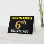 "[ Thumbnail: Black, Imitation Gold ""6th Birthday"" Card ]"