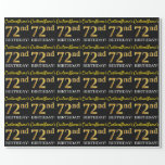 "[ Thumbnail: Black, Imitation Gold ""72nd Birthday"" Wrapping Paper ]"