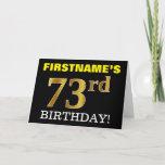 "[ Thumbnail: Black, Imitation Gold ""73rd Birthday"" Card ]"