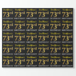"[ Thumbnail: Black, Imitation Gold ""73rd Birthday"" Wrapping Paper ]"