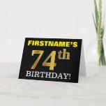 "[ Thumbnail: Black, Imitation Gold ""74th Birthday"" Card ]"