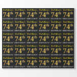 "[ Thumbnail: Black, Imitation Gold ""74th Birthday"" Wrapping Paper ]"