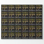 "[ Thumbnail: Black, Imitation Gold ""77th Birthday"" Wrapping Paper ]"