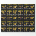 "[ Thumbnail: Black, Imitation Gold ""78th Birthday"" Wrapping Paper ]"