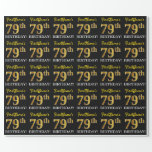 "[ Thumbnail: Black, Imitation Gold ""79th Birthday"" Wrapping Paper ]"