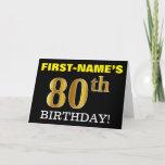"[ Thumbnail: Black, Imitation Gold ""80th Birthday"" Card ]"