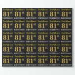 "[ Thumbnail: Black, Imitation Gold ""81st Birthday"" Wrapping Paper ]"