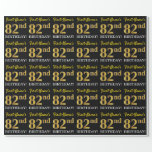 "[ Thumbnail: Black, Imitation Gold ""82nd Birthday"" Wrapping Paper ]"