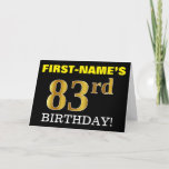 "[ Thumbnail: Black, Imitation Gold ""83rd Birthday"" Card ]"