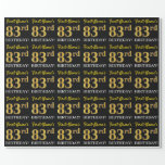 "[ Thumbnail: Black, Imitation Gold ""83rd Birthday"" Wrapping Paper ]"
