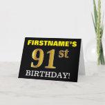 "[ Thumbnail: Black, Imitation Gold ""91st Birthday"" Card ]"