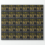 "[ Thumbnail: Black, Imitation Gold ""93rd Birthday"" Wrapping Paper ]"
