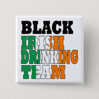Black Irish drinking team Pinback Button