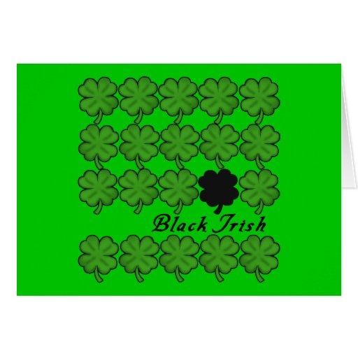 Black Irish with Shamrocks Apparel Greeting Cards