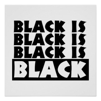 Black Is Black Poster