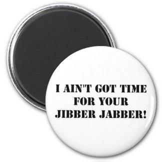 Black Jibber Jabber Magnet