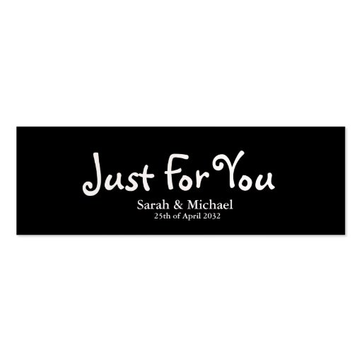 Black 'Just For You' Wedding favor Gift tag Business Card Templates