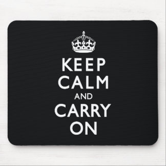 Black Keep Calm and Carry On Mousepads