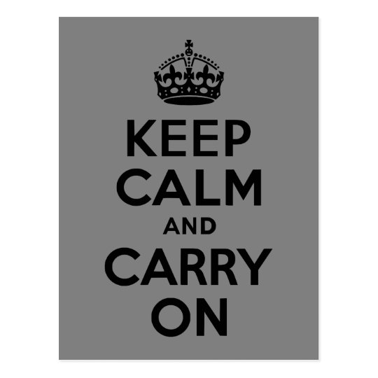 Black Keep Calm and Carry On Postcard