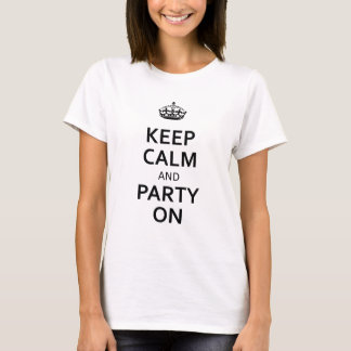 Black Keep Calm and Party On T-Shirt