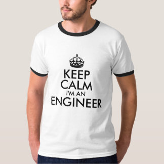 Black Keep Calm I'm an Engineer T-Shirt
