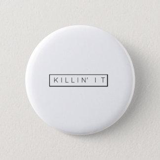 Black Killing It Letters Print Killin' It Button