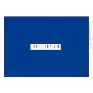 Black Killing It Letters Print Killin' It Card