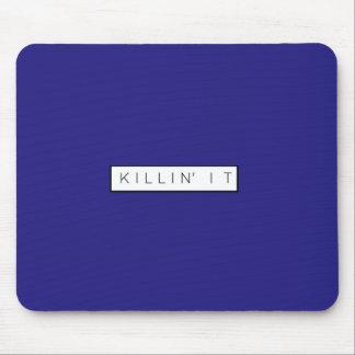 Black Killing It Letters Print Killin' It Mouse Pad